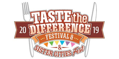 Taste the Difference Festival & Sister Cities Fest (13th Annual)  tickets