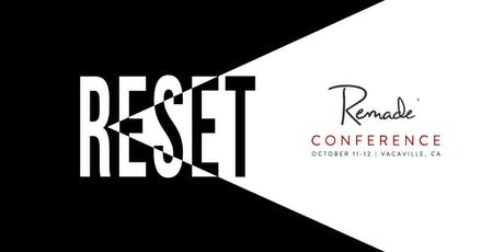 Remade Reset Conference tickets