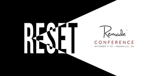 Remade Reset Conference