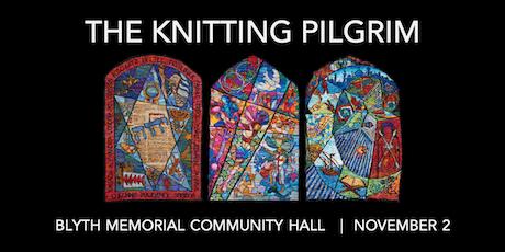 The Knitting Pilgrim - Blyth tickets