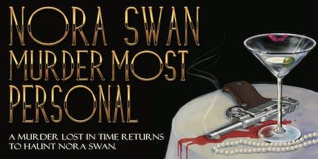 NORA SWAN: Murder Most Personal tickets