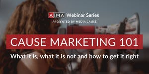 [Webinar] Cause Marketing 101: What it is, what it's...