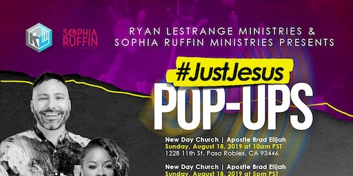 Just Jesus Pop Ups! - Paso Robles, Ca