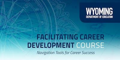 Facilitating Career Development-  Fall 2019