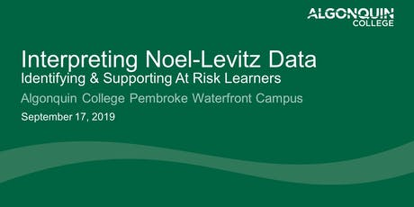 Interpreting Noel-Levitz Data - Identifying & Supporting At Risk Learners tickets