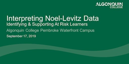 Interpreting Noel-Levitz Data - Identifying & Supporting At Risk Learners