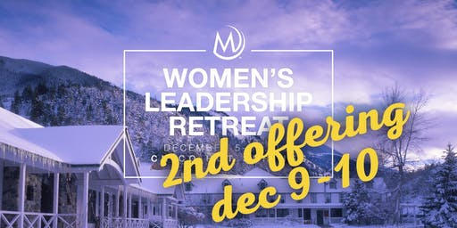 2nd Offering - Women's Leadership Retreat 2019