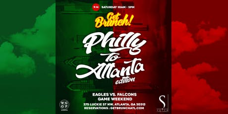 Get Brunch! : PHILLY TO ATLANTA EDITION tickets