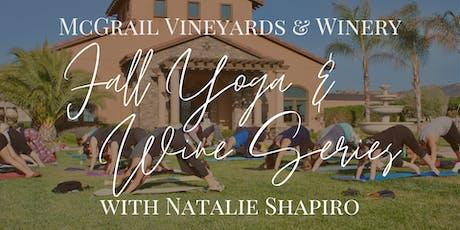 Fall Yoga & Wine Series at McGrail Vineyards with Natalie Shapiro tickets