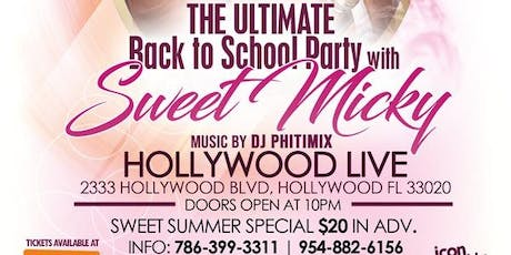 Back to School Party with Sweet Micky tickets
