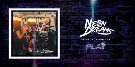 Neon Dreams @ PLAY in Barrie