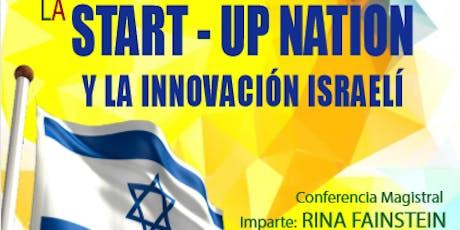 LA START-UP NATION Y LA INNOVACIÓN ISRAELÍ boletos
