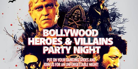 Halloween Special: Bollywood Heroes & Villains Party Night! tickets