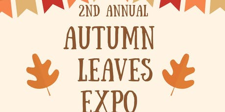 2nd Annual Autumn Leaves Expo tickets
