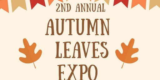 2nd Annual Autumn Leaves Expo