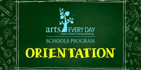 SY2019-20 Arts Every Day Schools Program Orientation  tickets