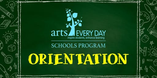 SY2019-20 Arts Every Day Schools Program Orientation