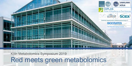 "Köln Metabolomics Symposium 2019 - ""Red meets green metabolomics"" tickets"