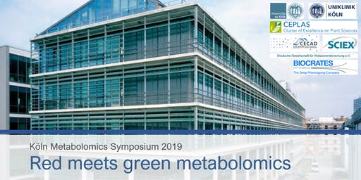 "Köln Metabolomics Symposium 2019 - ""Red meets green metabolomics"""