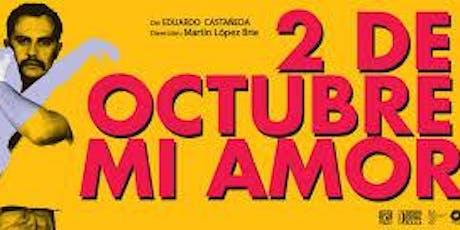 OBRA DE TEATRO:  2 de octubre mi amor boletos