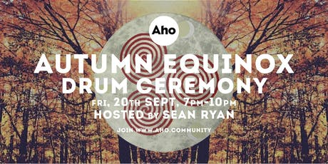 Autumn Equinox Drum Ceremony Hosted by Seán Ryan tickets