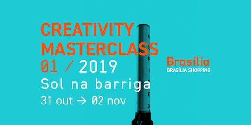 Creativity MasterClass 01 / Sol na Barriga