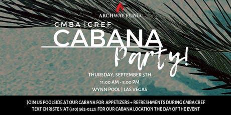 Archway Fund CMBA CREF Cabana Party | Wynn, Las Vegas tickets