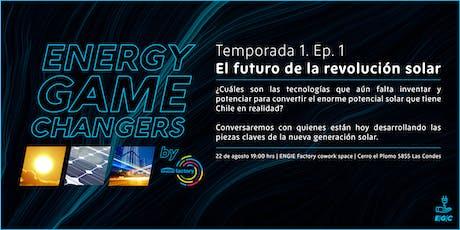Energy Game Changers : el futuro de la revolución solar entradas