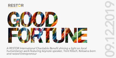 GOOD FORTUNE, a RESTOR International Charitable Benefit tickets