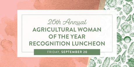 26th Annual Agricultural Woman of the Year Recognition Luncheon tickets