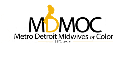 Metro Detroit Midwives of Color (MDMOC) Second Annual Gala tickets