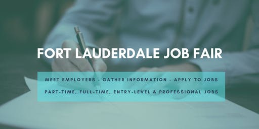 Fort Lauderdale Job Fair - September 17, 2019 Job Fairs & Hiring Events in Fort Lauderdale, FL