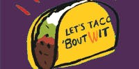 Taco 'Bout WIT from The WIT Network - Hermosa Beach