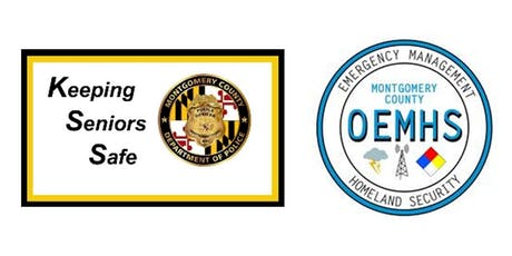 #MoCoPrepares Emergency Preparedness Seminar for Seniors w/ Keeping Seniors Safe tickets