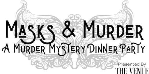 Masks & Murder - A Murder Mystery Dinner Party