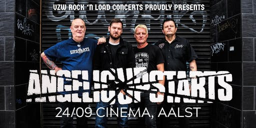 Angelic Upstarts (uk) + Support // Cinema, Aalst