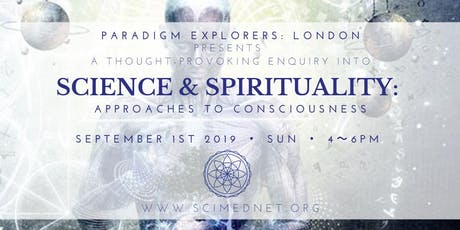 SCIENCE & SPIRITUALITY: Approaches to Consciousness tickets