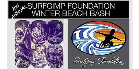2nd Annual SURFGIMP FOUNDATION Winter Beach Bash Fundraiser tickets
