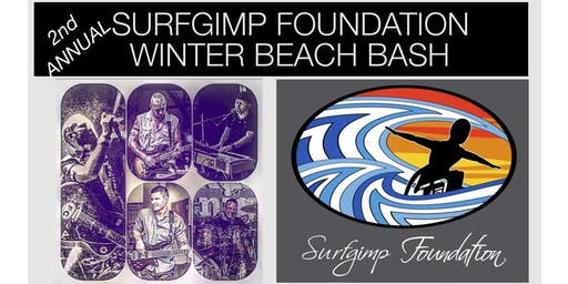 2nd Annual SURFGIMP FOUNDATION Winter Beach Bash Fundraiser