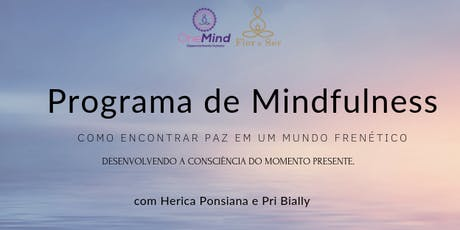 Mindfulness - Desenvolvendo a consciência do momento presente ingressos