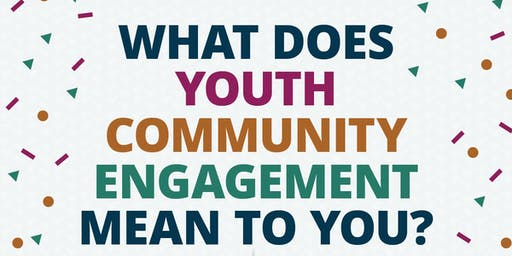 What Does Youth Community Engagement Mean to You?