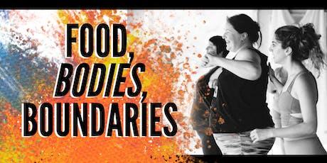 Food, Bodies, Boundaries Workshop tickets