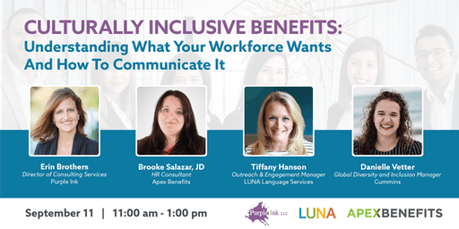 Culturally Inclusive Benefits: Understanding What Your Workforce Wants And How To Communicate It