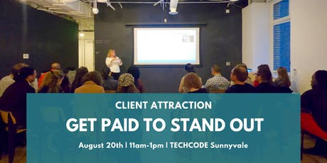 Client Attraction: Get Paid To Stand Out! tickets