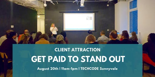 Client Attraction: Get Paid To Stand Out!