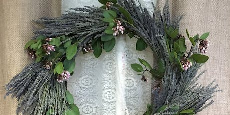 Lavender Wreaths Workshop! Sept 26th! Palo Cedro Farmers Market tickets