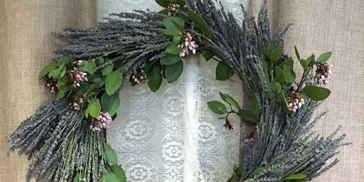 Lavender Wreaths Workshop! Sept 26th! Palo Cedro Farmers Market