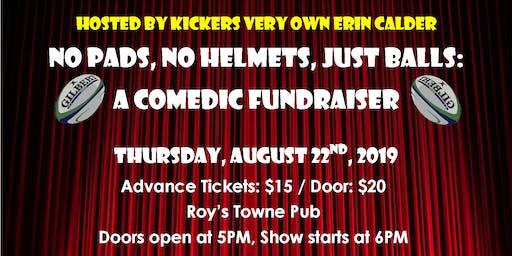 No Pads, No Helmets, Just Balls: A Comedic Fundraiser