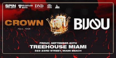 Bijou Presents Crown Tour @ Treehouse Miami tickets