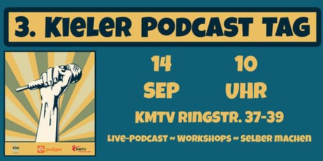 3. Kieler Podcasttag Tickets